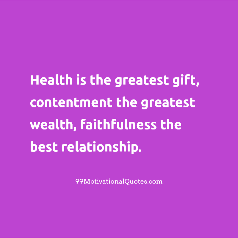 Motivational Quote by Buddha about Health: Health is the greatest ...