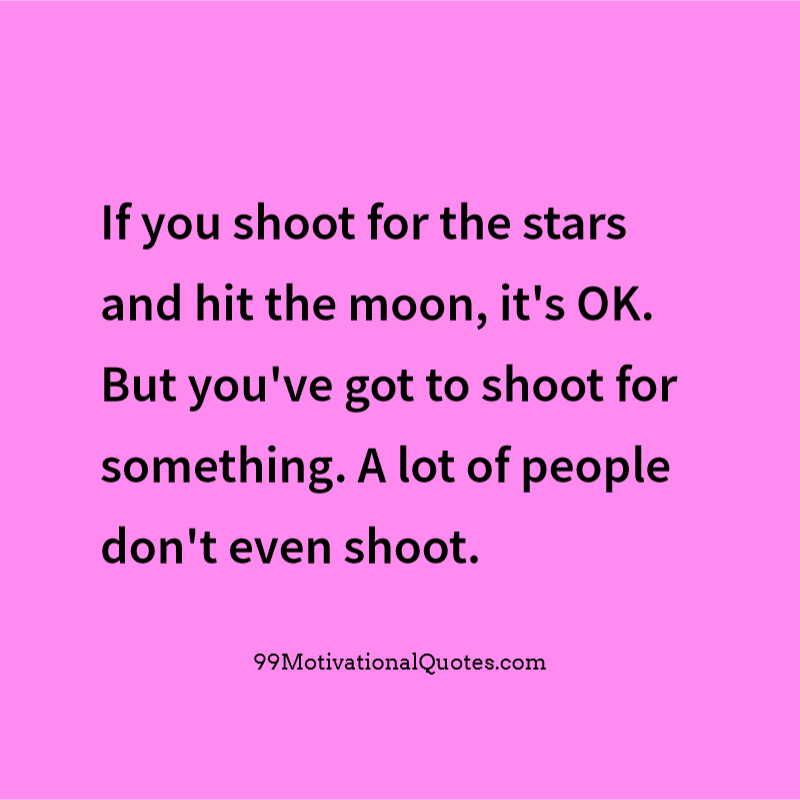 aim for the stars quote