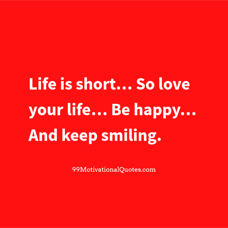 Love Your Life Quotes - Bing images