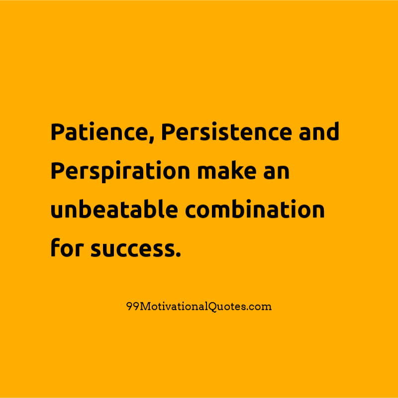 Persistence Motivational Quotes Teamwork: Motivational Quote By Napoleon Hill About Patience